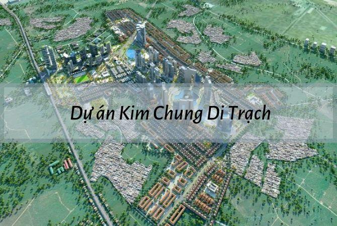 Tổng thể dự án Kim Chung Di Trạch – Geleximco Lê Trọng Tấn