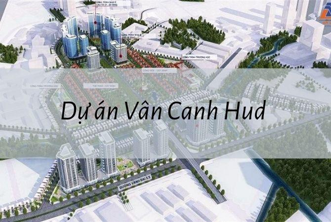 Tổng thể dự án Vân Canh Hud – Geleximco Lê Trọng Tấn