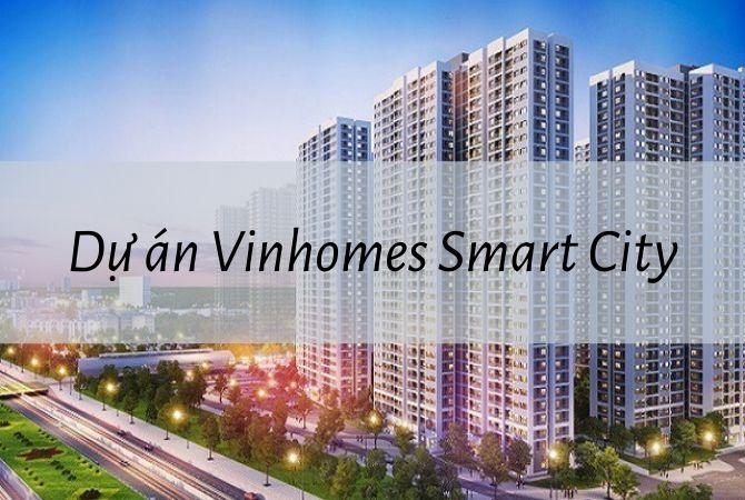 Tổng quan dự án Dự án Vinhome Smart City – Khu đô thị Kim Chung Di Trạch